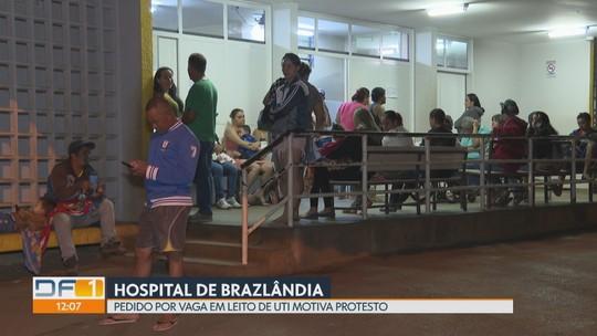 Pacientes do DF enfrentam superlotação e fazem protesto para conseguir vaga na UTI