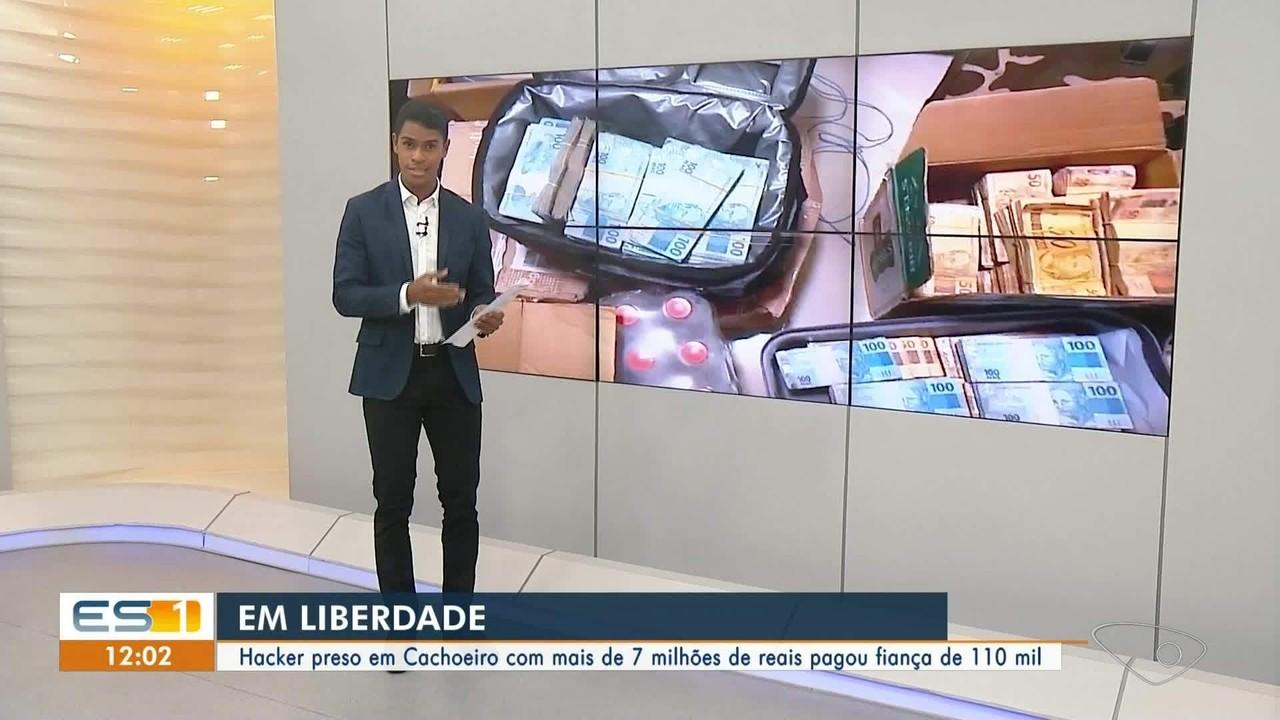 Hacker que foi preso em Cachoeiro de Itapemirim, ES, com R$ 7 milhões está em liberdade