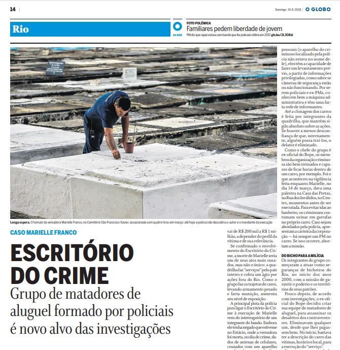 O GLOBO foi o primeiro veículo a mencionar a existência do Escritório do Crime na imprensa brasileira