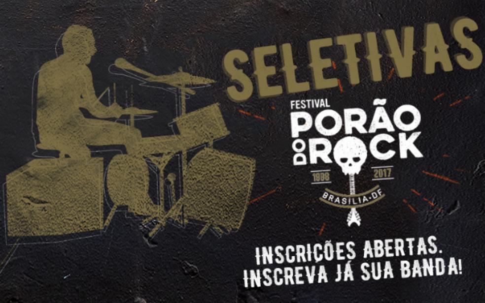 Divulgação das seletivas para bandas de Brasília no Porão do Rock 2017 (Foto: Porão do Rock/Reprodução)