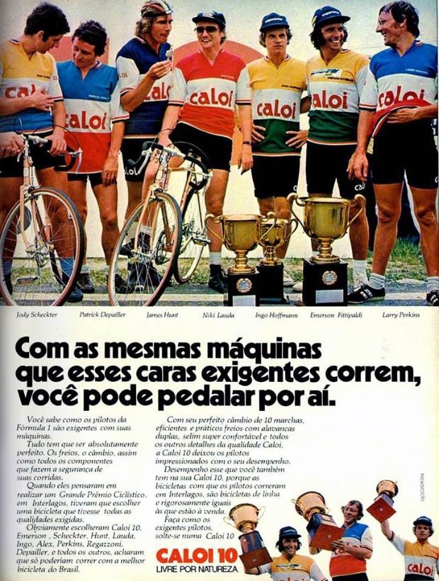 Campeões como Niki Lauda, Joe Hunt e Emerson Fittipaldi em propaganda da Caloi (Foto: Reprodução)