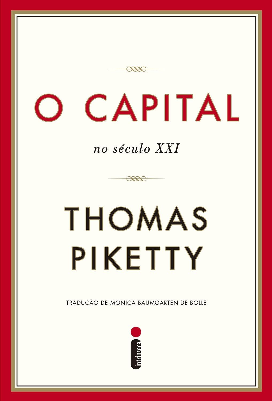 O Capital, livro pelo qual Piketty ficou conhecido (Foto: Divulgação)