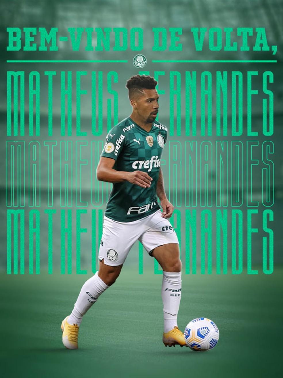 Palmeiras anuncia a volta de Matheus Fernandes — Foto: Site Oficial