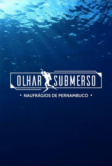 Olhar Submerso - Naufrágios de Pernambuco
