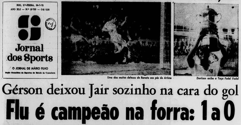 """A """"forra"""" tricolor na capa do """"Jornal dos Sports"""" no dia 24/07/1972 — Foto: Reprodução / Jornal dos Sports"""