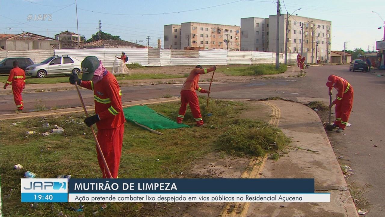 Mutirão de limpeza combate lixo despejado no Residencial Açucena em Macapá