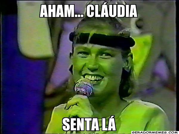 Aham, Claudia, senta lá: famoso meme de Xuxa (Foto: Reprodução)