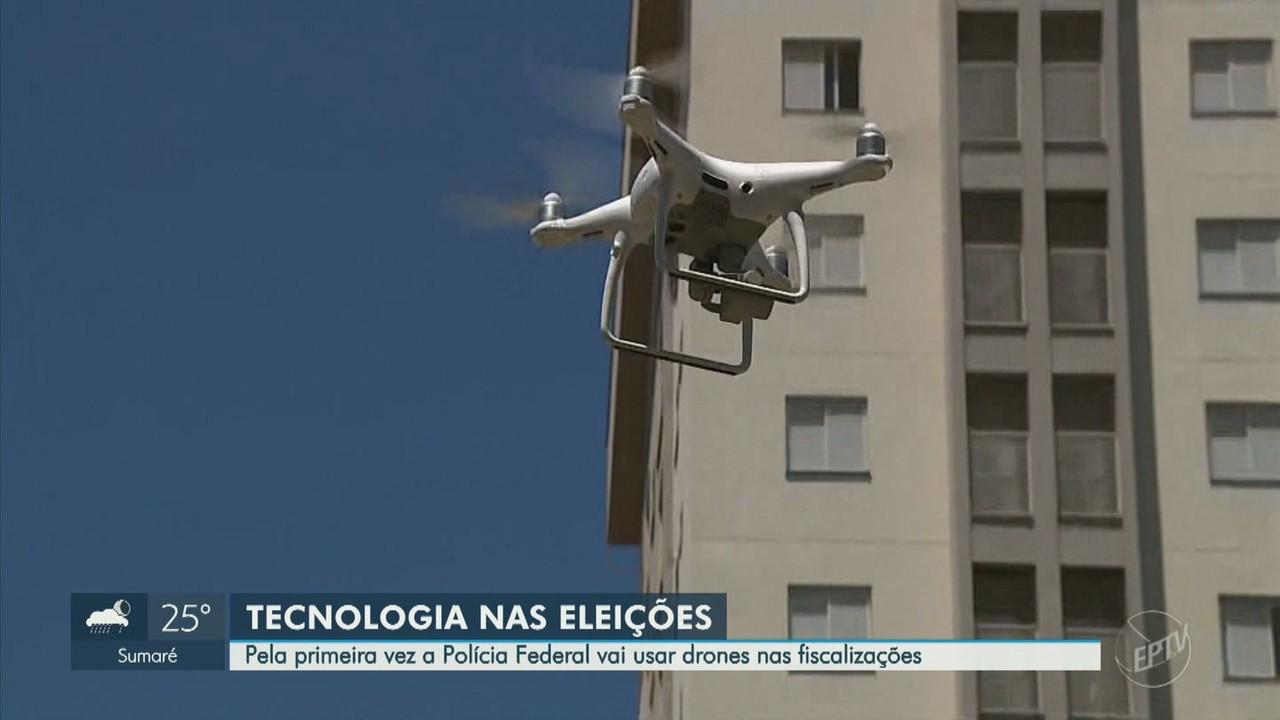 Eleições 2020: Polícia Federal vai usar drones para combater crimes eleitorais em Campinas