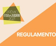Regulamento das inscrições do Prêmio Casa e Jardim 2021