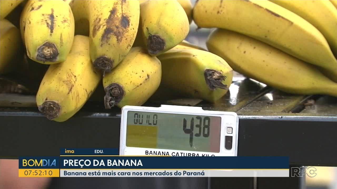 Banana está mais cara no Paraná