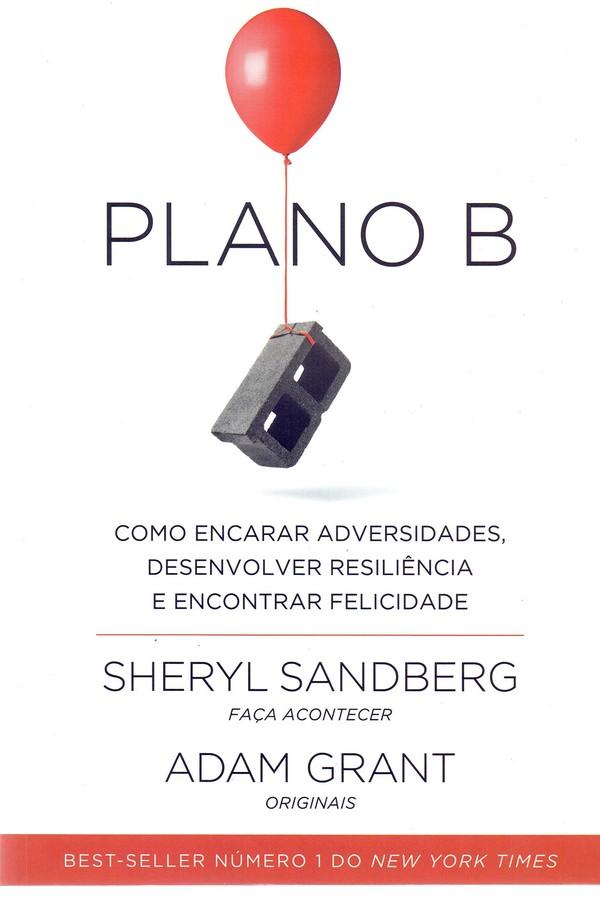 """""""Plano B"""", livro de Sheryl Sandberg (Foto: Divulgação)"""