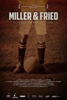 filme Miller & Fried: las orígenes del país del fútbol