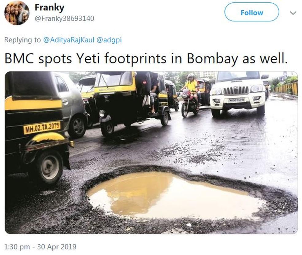 'Prefeitura também achou pegadas do Yeti em Bombai' — Foto: Reprodução/Twitter