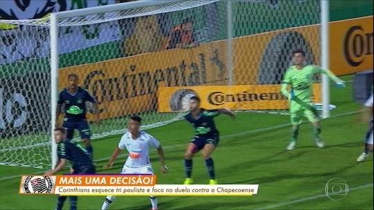 Corinthians enfrenta a Chapecoense pela Copa do Brasil precisando vencer por dois gols