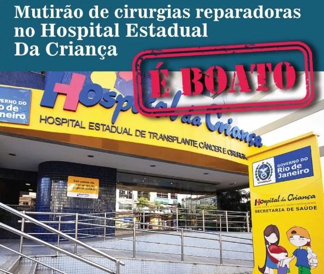Mensagem falsa diz que Hospital estadual da Criança está fazendo mutirão de cirurgias