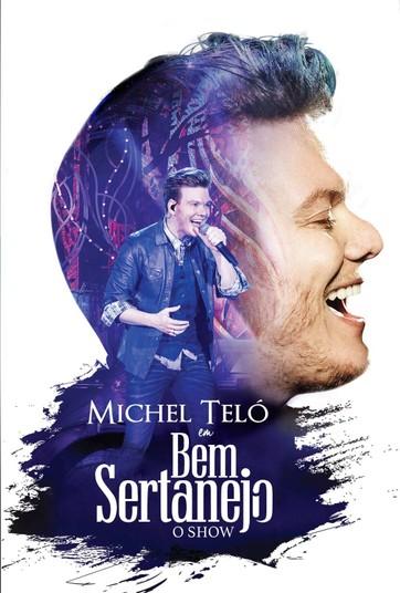 Michel Teló - Bem Sertanejo O Show
