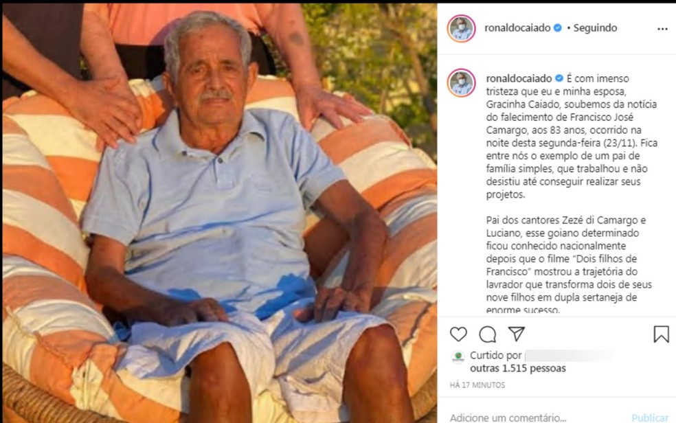 Ronaldo Caiado lamenta a morte de Francisco Camargo, pai da dupla Zezé e Luciano — Foto: Reprodução Instagram