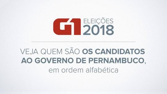 Candidatos ao governo de PE nas eleições de 2018: veja quem são