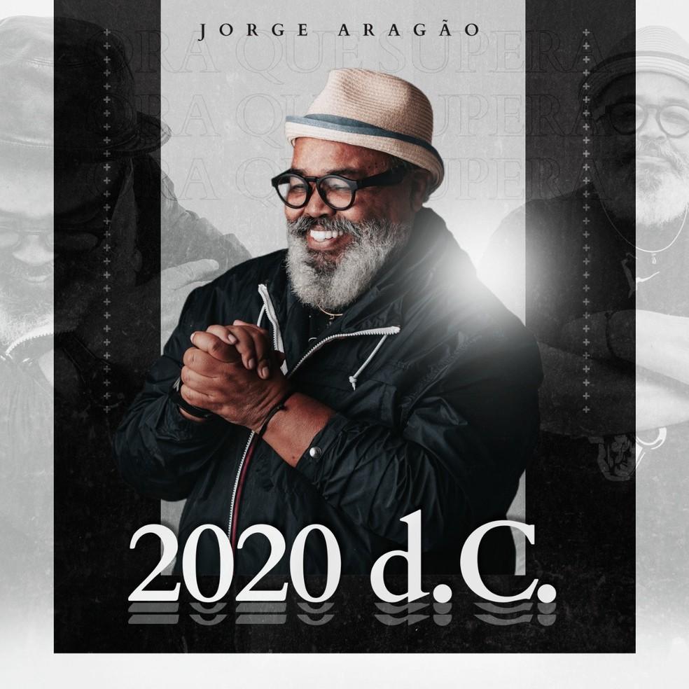 Capa do single '2020 d.C.', de Jorge Aragão — Foto: Yves Lohan