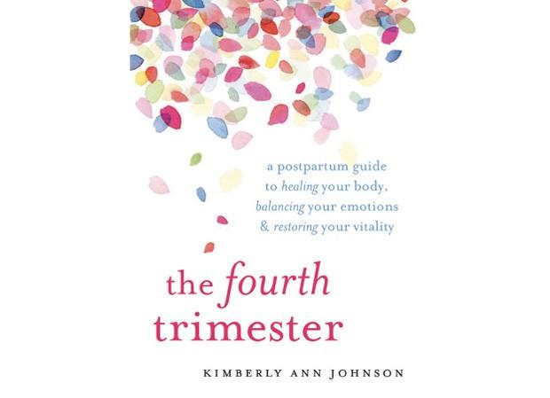 The fourth trimester: a postpartum guide to healing your body, balancing your emotions and restoring your vitality, a partir de US$ 11 na amazon.com (Foto: Divulgação)
