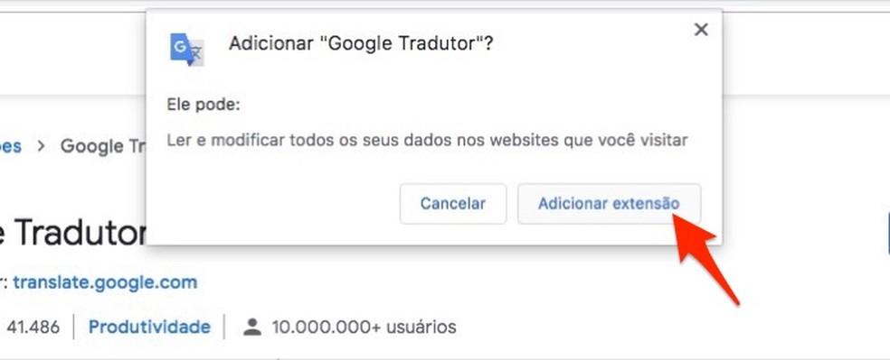 Ação para baixar e instalar a extensão Google Tradutor no Chrome — Foto: Reprodução/Marvin Costa