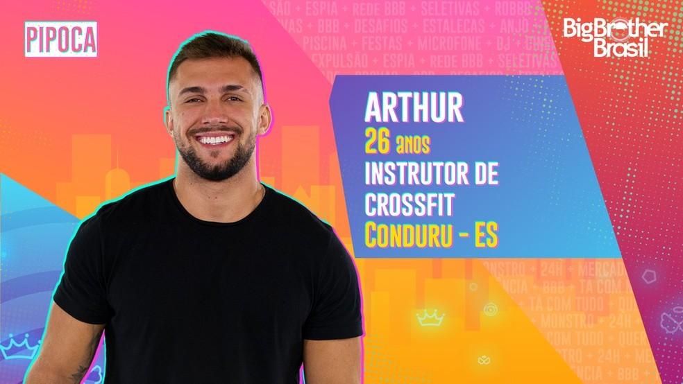 Arthur é participante do 'BBB21' — Foto: TV Globo