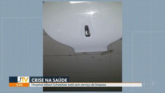 Sem serviço de limpeza, Hospital Albert Schweitzer, no Rio, não tem sequer papel higiênico