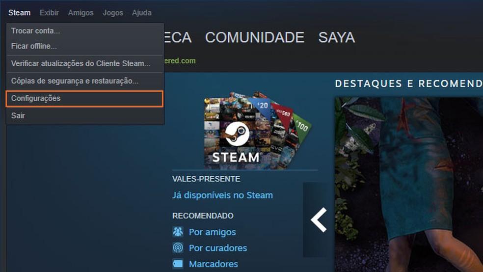 Abra as configurações do Steam — Foto: Reprodução/Tais Carvalho