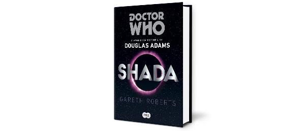DOCTOR WHO - SHADA   Douglas Adams (Suma de Letras, R$ 39,90) (Foto: Divulgação)
