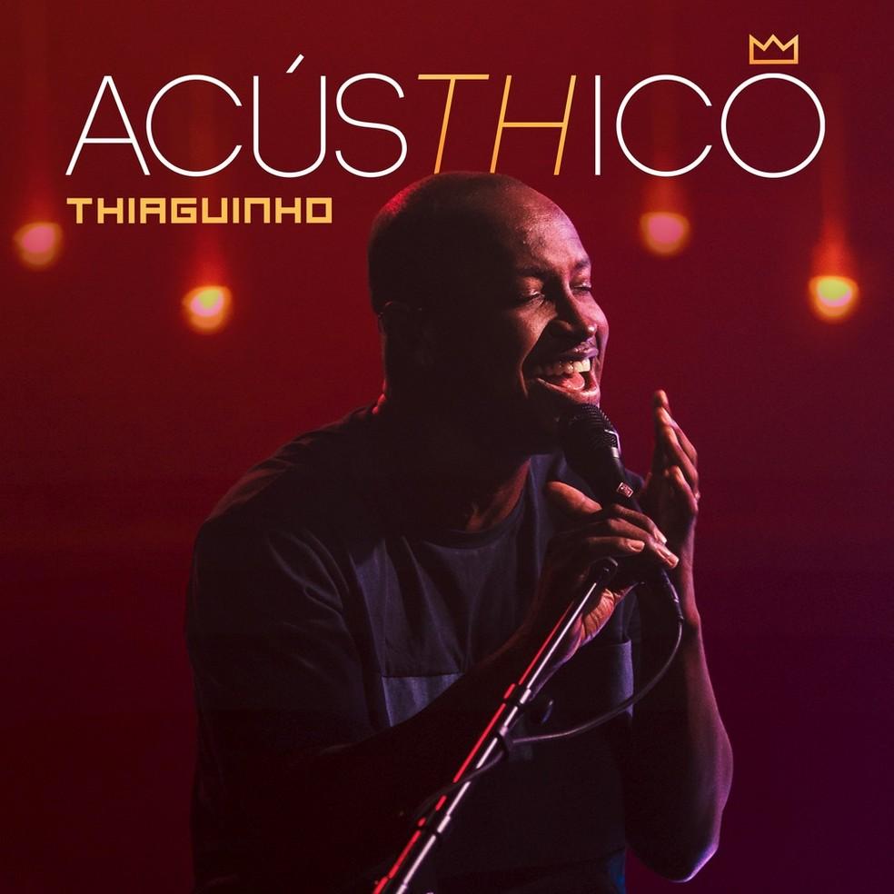 Capa do álbum 'Acústhico', de Thiaguinho — Foto: Divulgação