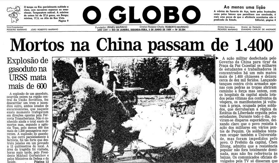 O GLOBO noticia, no dia 05 de junho de 1989, mais de mil mortes durante o Massacre da Praça da Paz Celestial, em 1989