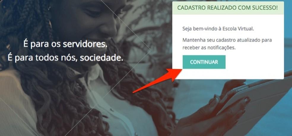 Ação para confirmar um novo cadastro e acessar a área de usuário da Escola Virtual do Governo Federal — Foto: Reprodução/Marvin Costa