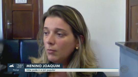 Mãe do menino Joaquim também irá a júri popular em Ribeirão Preto, SP