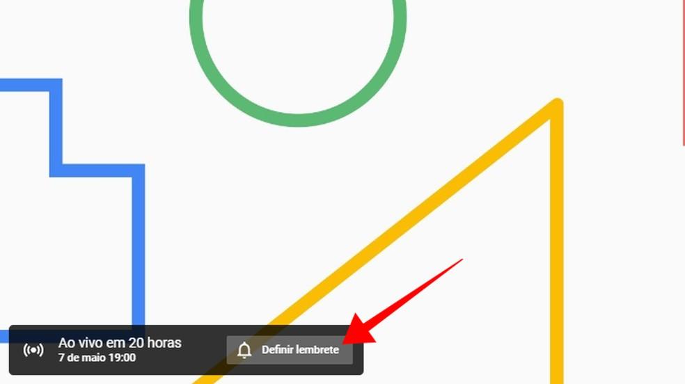 Crie um lembrete para assistir ao Google I/O ao vivo no YouTube — Foto: Reprodução/Paulo Alves