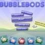 Bubble Bods