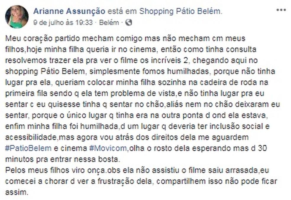Publicação de mãe que denunciou falta de acessibilidade em cinema de Belém é compartilhada quase 8 mil vezes nas redes sociais. (Foto: Reprodução / Facebook)