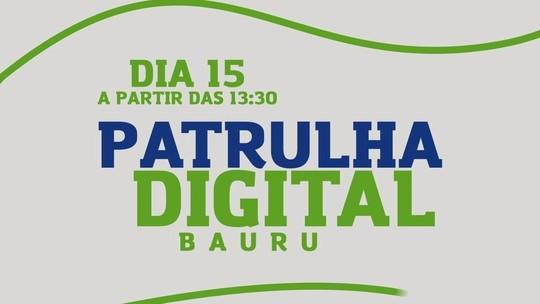 'Patrulha Digital' passa pela cidade de Bauru