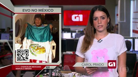 G1 em 1 Minuto: Evo Morales chega ao México após dificuldades no trajeto