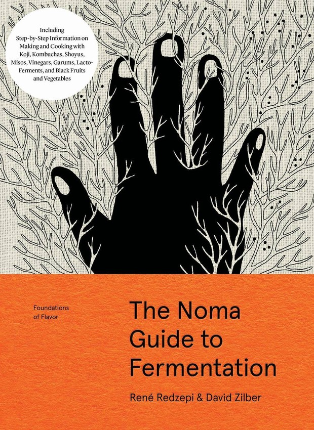 The Noma Guide to Fermentation: Including koji, kombuchas, shoyus, misos, vinegars, garums, lacto-ferments, and black fruits and vegetables  (Workman) (Foto: Divulgação )