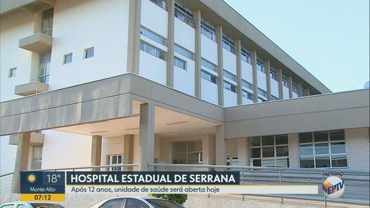 Após 12 anos de impasses, Hospital Estadual de Serrana, SP, começa a atender pacientes