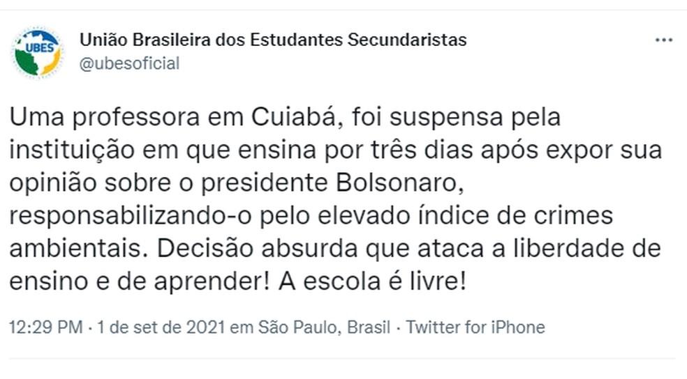 União Brasileira dos Estudantes Secundaristas se manifestou sobre o afastamento da professora — Foto: Twitter/Reprodução