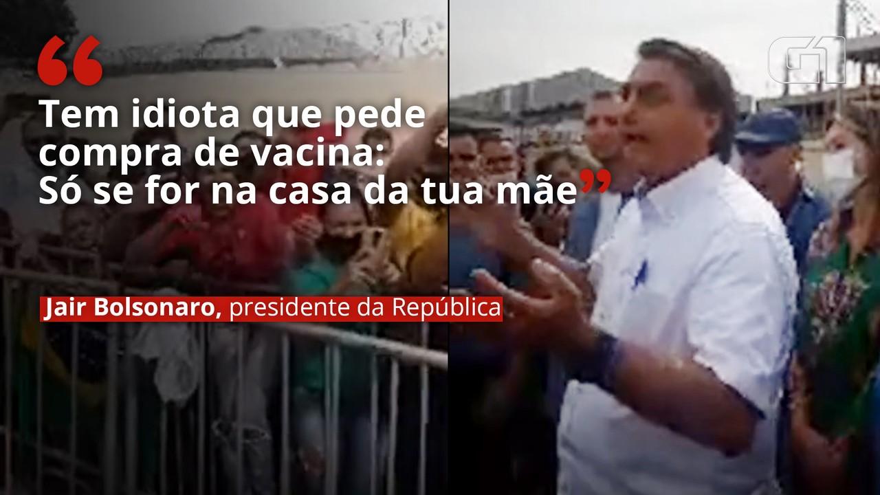 Bolsonaro diz que 'tem idiota' que pede compra de vacina: 'Só se for na casa da tua mãe'