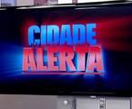 'Cidade alerta', da Record | Divulgação