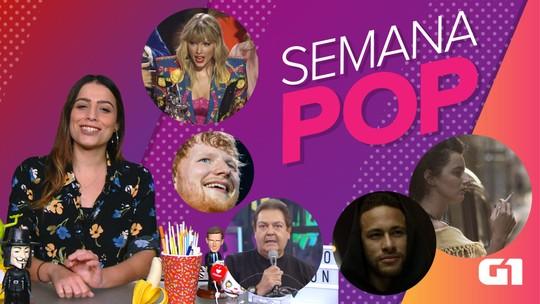 Semana Pop tem turnê bilionária de Ed Sheeran, Neymar no Netflix e figurinos do Faustão