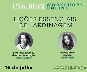 Thaís Lauton e Aline Melo ensinam lições essenciais de jardinagem em mentoria no dia 16 de julho