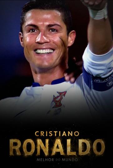 Cristiano Ronaldo: O Melhor do Mundo