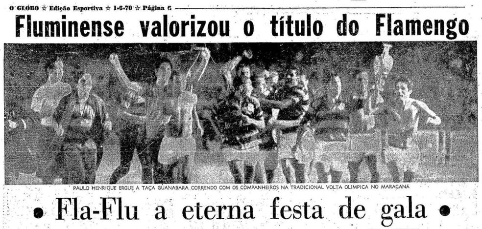 """A Taça Guanabara rubro-negra na manchete do jornal """"O Globo"""" em 01/06/1970 — Foto: Reprodução / O Globo"""