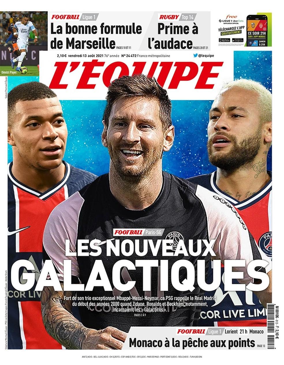 Capa do jornal L'Equipe com Mbappé, Messi e Neymar: Os novos galácticos — Foto: Reprodução