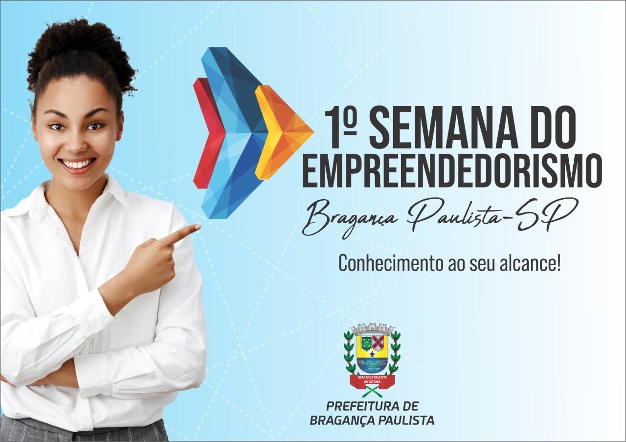 1ª Semana do Empreendedorismo de Bragança Paulista reúne palestrantes renomados do país