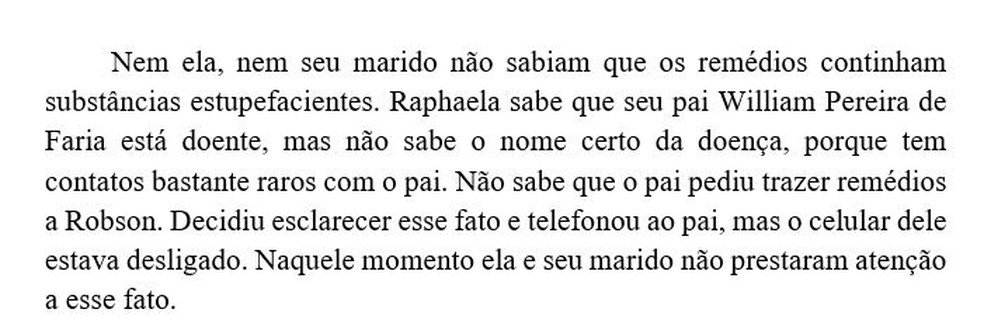 Em depoimento, Raphaela diz ter contatos raros com o pai — Foto: Reprodução